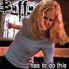 """deird1: Faith in Buffy's body, beating someone up, with text """"Buffy has to do this"""" (Faith as Buffy)"""