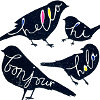 "cadenzamuse: ""Hello, hi, bonjour, hola!"" written on blackbirds (hello languages)"