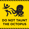 merikuru: (Do not taunt the octopus)