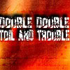hurly_burly: (Double double toil and trouble)