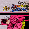 effex: Featuring the (goddamn) Rainbow Batman (Featuring the (goddamn) Rainbow Batman)