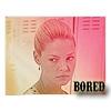 fearless: Bored (Bored)
