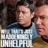 "raven: TOS McCoy and Kirk frowning, text: ""Well that's just maddeningly unhelpful"" (st - MADDENINGLY UNHELPFUL)"