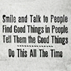 "parsnip: ""Smile and Talk to People, Find Good Things in People, Tell Them the Good Things, Do This All The Time"" (Nice)"