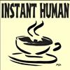 biggelois: (coffee1, instanthuman)