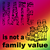 piranha: hate is not a family value,rainbow-coloured (anti-shrubwads)