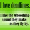 tenaya_owlcat: (Deadlines)