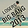 kate: Picture of Max with Losers Big Bang 2013 (Losers: Big Bang 2013)