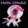kokopelle: (Cthulu Hello)