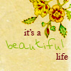 grey_gazania: text: it's a beautiful life (can't judge the love by the lover)