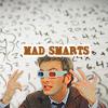 ladycat1170: mad smarts