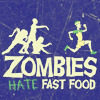 whymzycal: Zombies shambling after a runner (zombies hate fast food)