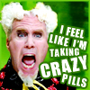 mythicgeek: (crazy pills)