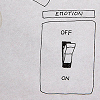 falena: On/off switch with caption: emotion (turn off your emotions)