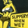gooeybelle: (slippery when wet)
