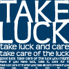 grey_gazania: text: take luck! (many much moosen)