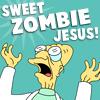 wednes: (Farnsworth/zombie jesus)