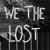 wethelostooc: (We the lost)