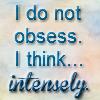 dhamphir: (i don't obsess)