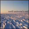"independence1776: Ice field with the words ""Until universe's end"" (Until Universe's end)"