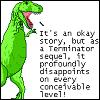 meredith_shayne: (dinosaur comics terminator sequel)
