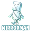 silgari: (Cute Mirrorman)