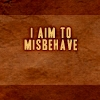takemybreathjax: (aim to misbehave)