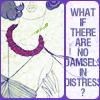 carrieann: (no damsels in distress)