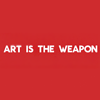 future_is_bulletproof: Red background, white words say 'Art is the Weapon' (Art is the Weapon)