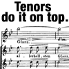 "john: A top tenor B, from Schubert's Nachthelle, with ""Tenors do it on top"" caption. (Tenors do it on top)"