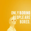 polyphonic: dayofjudah (only boring people are bored.)