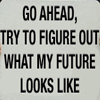 laughingmagus: (Future)