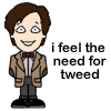 "littlemoose: A cute cartoon drawing of the Eleventh Doctor with the caption ""I feel the need for tweed"" (DW: Mini eleven)"