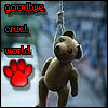 suicide_bear: A teddy hanging from a noose with text: Goodbye cruel world. (goodbye)