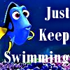 "chokolattejedi: Dory from Finding Nemo and the text ""Just Keep Swimming"" (Nemo - Just Keep Swimming)"