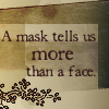 quillori: text: a mask tells us more than a face (comment: a mask tells us more than a fac)