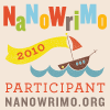 writeabit: NaNoWriMo 2010 Participant badge, with sailboat in the middle (NaNoWriMo2010)
