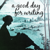nicolerye: A good day for writing (Good day for writing)