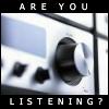 the_dark_mark: (svimmelhet's Are You Listening?)