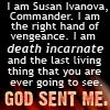 sethrak: Ivanova: GOD SENT ME (Ivanova)