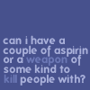 all_strange_wonders: (aspirin or death)