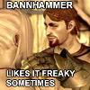 hellorachael: (Bannhammer likes it freakkky)