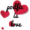 majoline: the words 'podfic is love' with scattered hearts behind it (podfic hearts)