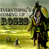 misstopia: (asoiaf: tyrell, yay, everything's coming up roses)