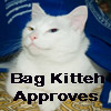 "red_trillium: Smiling white cat with ""Bag Kitty Approves"" written on it (Bag Kitty Approves)"