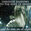 """arethinn: Legolas seen from the back with text """"Through shadows, to the edge of night, until the stars are all alight"""" (thoughtful (through shadows))"""