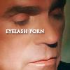 sid: (Jack eyelash porn)