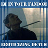 calime: (Methos eroticizing death)