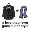"automaticdoor: cartoon coat, heart, scarf, caption: ""a love that never goes out of style"" (coat <3 scarf)"