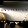 veritas_poet: (How Will It End)